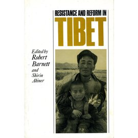 Motilal Banarsidas Publishers Resistance and Reform in Tibet, by Robert Barnett and Shirin Akiner