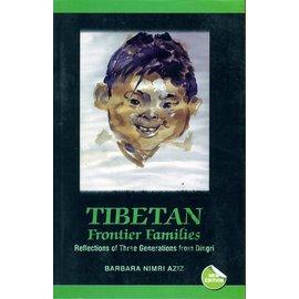 Vajra Publications Tibetan Frontier Families: Reflections on three Generations from Dingri, by Barbara Nimri Aziz