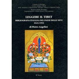 Il Nove Leggere il Tibet: Bibliografia Italiana del Paese delle Nsvi 1624-1993, di Pietro Angelini