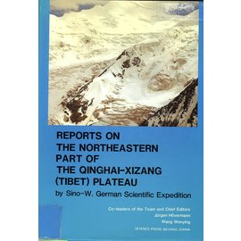 Science Press Beijing Reports on the Northeastern Part of the Qinghai-Xizang (Tibet) Plateau, by Jürgen Hövermann