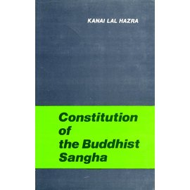 B.R. Publishing Corporation Constitution of the Buddhist Sangha, by Kanai Lal Hazra