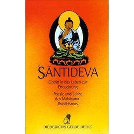 Diederichs Gelbe Reihe Santideva: Eintritt in das Leben zur Erleuchtung, von Ernst Steinkellner