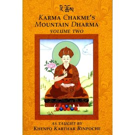KTD Publications Karma Chakmé's Mountain Dharma, Vol 2, by Khenpo Karthar Rinpoche