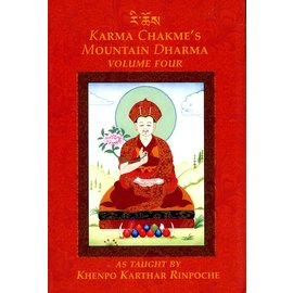 KTD Publications Karma Chakmé's Mountain Dharma, Vol 4, by Khenpo Karthar Rinpoche