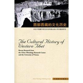 China Tibetology Search Center The Cultural History of Western Tibet, by Deborah Klimburg-Salter, Liang Junyan, Helmut Tauscher, Zhou Yuan