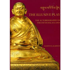 Serindia Publications The Illusive Play, by Samten G. Karmay