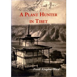 Orchid Press, Bangkok A Plant Hunter in Tibet, by Frank Kingdon-Ward