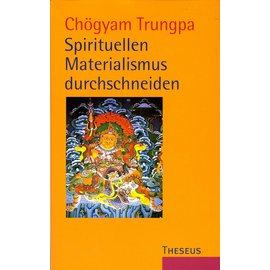 Theseus Verlag Spirituellen Materialismus durchschneiden, von Chögyam Trunpa