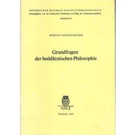 Innsbrucker Beiträge zur Kulturwissenschaft Grundfragen der buddhistischen Philosophie, von Bernulf Kanitschneider