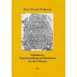 Fabri Verlag Schriftwesen Papierherstellung und Buchdruck bei den Tibetern, von René Nebesky-Wojkowitz