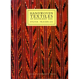 Oxford University Press Handwoven Textiles of South-East Asia, by Silvia Fraser-Lu