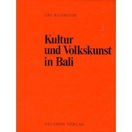 Atlantis Verlag Kultur und Volkskunst auf Bali, von Urs Ramseier