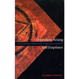 Wisdom Publications Dependent Arising and Emptiness, by Elizabeth Napper