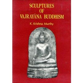 Classics India Publications Delhi Sculptures od Vajrayana Buddhism, by K. Krishna Murthy
