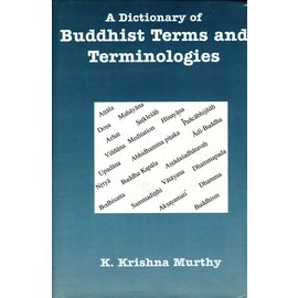 Sundeep Prakashan A Dictionary of Buddhist Terms and Terminologies, by K. Krishna Murthy