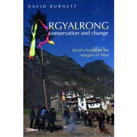 LuLu Rgyalrong: Conservation and Change, by David Burnett