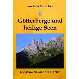Gruzim Verlag Götterberge und heilige Seen, von Andreas Gruschkke