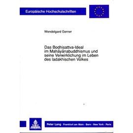 Peter Lang Das Bodhisattva Ideal im Mahayanabuddhismus, von Wendelgard Gerner