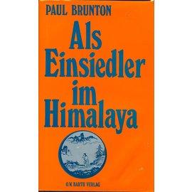 O.W. Barth Als Einsiedler im Himalaya, von Paul Brunton