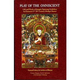 National Library & Archives of Bhutan Play of the Omniscient, By Yonten Dargye, Per K. Sorensen, Gyönpo Tshering