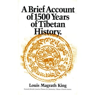Potala Publications A Brief Account of 1500 Years of Tibetan History, by Louis Magrath King