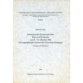 Erich Goltze Göttingen Internationales Symposium über Tibet und Hochasien 1985 im geographischen Institut der Universität Göttingen, von  Matthias Kuhle