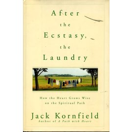 Bantam Books London After the Ecstasy the Laundry, by Jack Kornfield