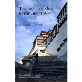 Snow Lion Publications Training the Mind in the Great Way, by Gyalwa Gendun Drukpa, the first Dalai Lama