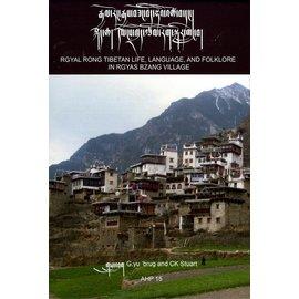 AHP rGyal Rong Tibetan Life, Language and Folklore in rGyal bZang Village, by G.yu 'brug and CK Stuart