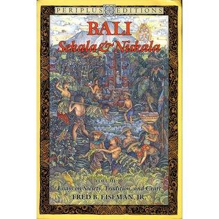 Periplus Editions Bali: Sekula & Niskala, Volume 2, by Fred B. Eiseman