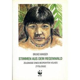 Zytglogge Verlag Stimmen aus dem Regenwald, von Bruno Manser