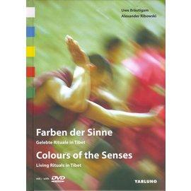 Yarlung Farben der Sinne: Gelebte Rituale in Tibet, von Uwe Bräutigam und Alexander Ribowski