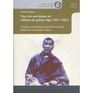 Projekt Verlag The Life and Works of mKhan-po gZhan-dga' (1871–1927), by Achim Beyer