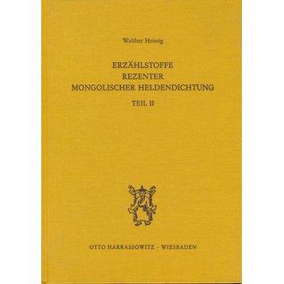 Harrassowitz Erzählstoffe Rezenter Mongolischer Heldendichtung, Teil 1+2, von Walther Heissig