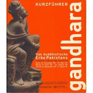 Museum Rietberg Zürich Gandhara, das buddhistische Erbe Pakistans (Kurzführer mit CD), von Christian Luczanits