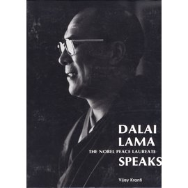 Central Asia Publishing Group Dalai Lama The Nobel Peace Laureate Speaks, by Vijay Kranti
