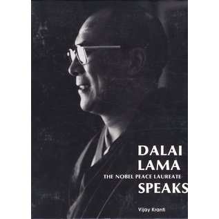 Central Asia Publishing Group Dalai Lam The Nobel Peace Laureate Speaks, by Vijay Kranti