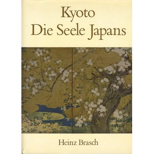 Walter Verlag Olten/Freiburg Kyoto, die Seele Japans, von Heinz Brasch