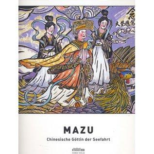Hirmer Mazu Chinesische Göttin der Seefahrt, von Lin Chih-Hsin