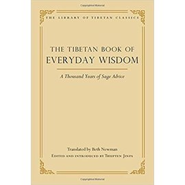 Wisdom Publications The Tibetan Book of Everyday Wisdom: A Thousand Years of Sage Advice, by Thupten Jinpa