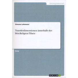 Grin Transferdimensionen innerhalb der Bön-Religion Tibets, von Simone Lohmeier