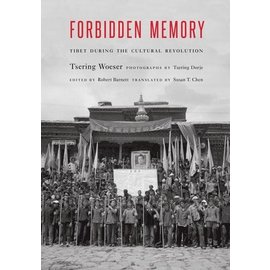 Potomac Books Forbidden Memory: Tibet during the Cultural Revolution, by Tsering Woeser
