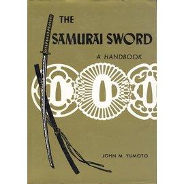 Charles E. Tuttle Company The Samurai Sword, a Handbook, by John M. Yumoto