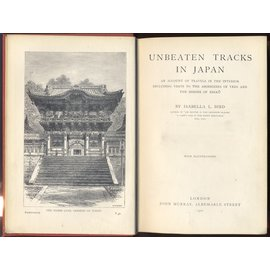 John Murray Unbeaten Tracks in Japan: An Account of Travels in the Inerior including Visits to theAborigines of Yezo and the Shrine of Nikko, by Isabella L. Bird