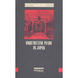 Promedia Wien Unbetretene Pfade in Japan, von Isabella Bird