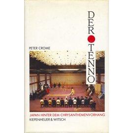 Kiepenheuer & Witsch Der Tenno: Japan hinter dem Chrysanthemenvorhang, von Peter Crome