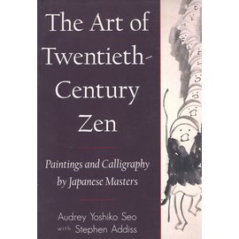 Shambhala The Art of the 20th century Zen, by Audrey Yoshiko Seo and Stephen Addiss