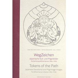ARNOLDSCHE Art Publishers Wegzeichen: Japanische Kult- und Pilgerbilder - Die Sammlung Wilfried Spinner (1854-1918), von  Tomoe Maria Steineck, Martina Wernsdörfer, Raji C. Steineck