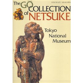 Kodansha The Go Collection of Netsuke in the Tokyo National Museum, by Hirokazu Arakawa