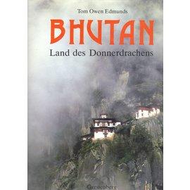 Gerstenberg Verlag Hildesheim Bhutan, Land des Donnerdrachens, von Tom Owen Edmunds